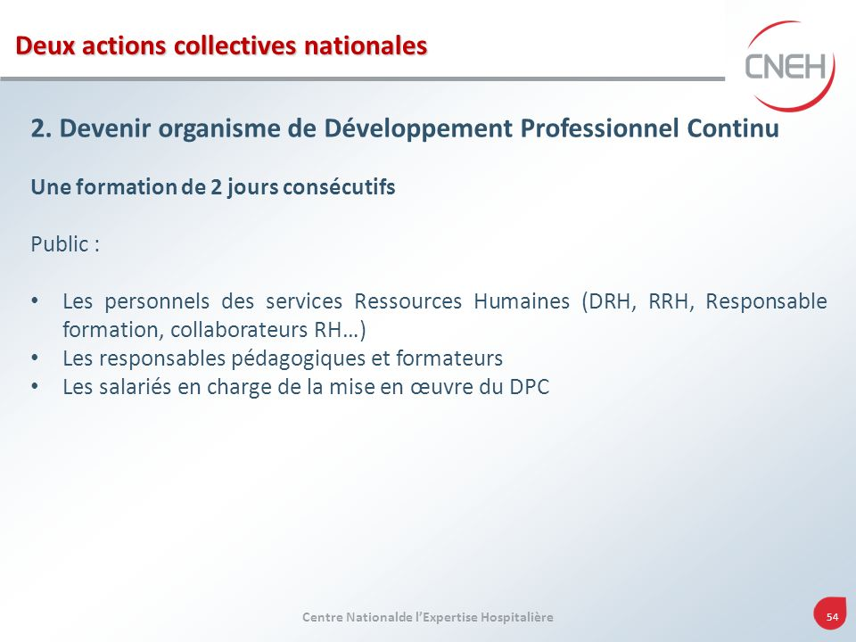 Deux actions collectives nationales