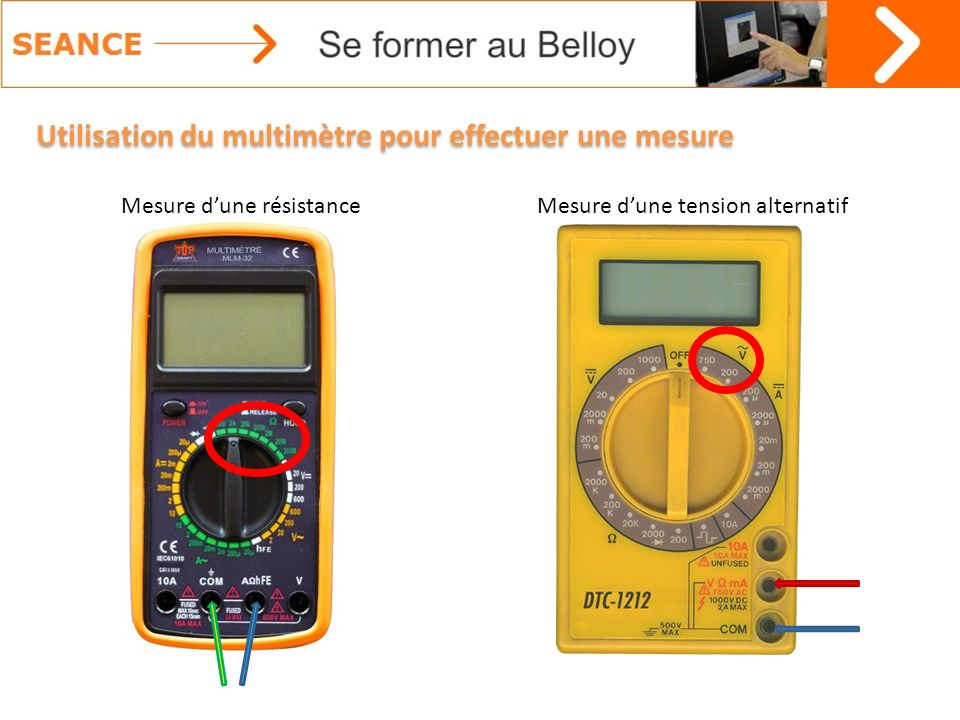Utilisation du multimètre pour effectuer une mesure