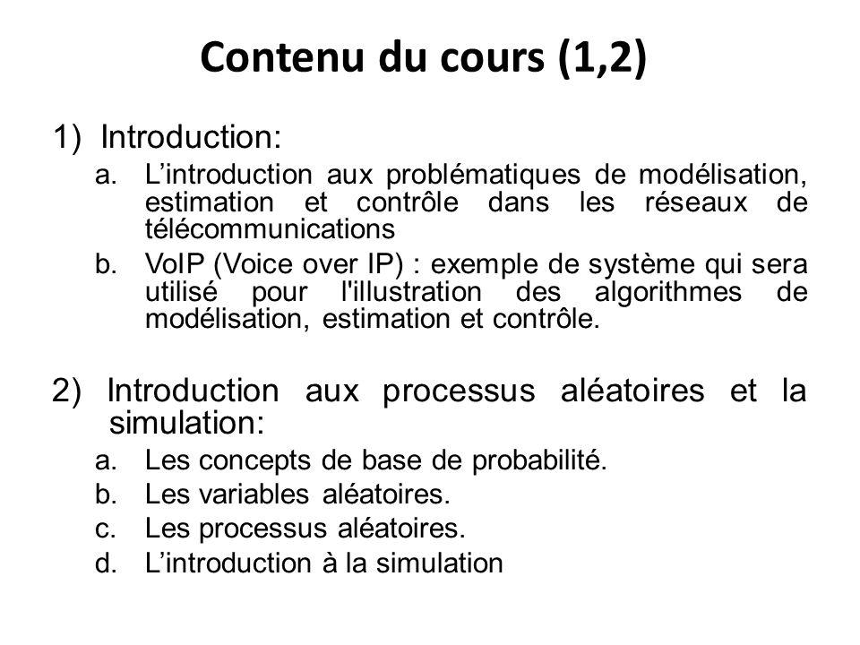 Contenu du cours (1,2) 1) Introduction: