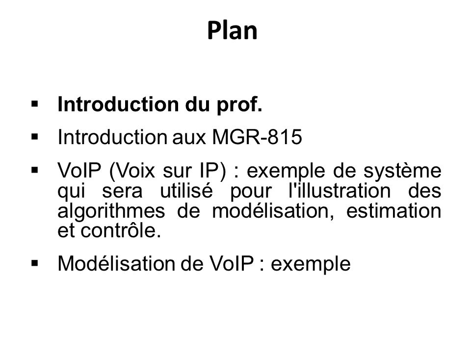 Plan Introduction du prof. Introduction aux MGR-815