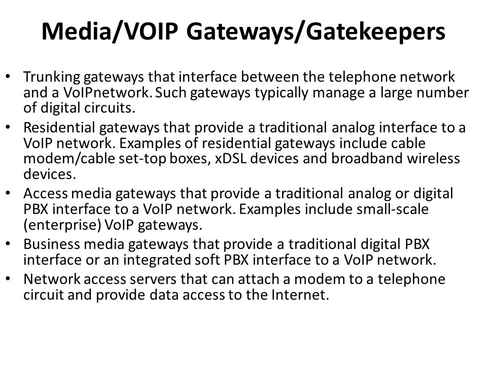 Media/VOIP Gateways/Gatekeepers