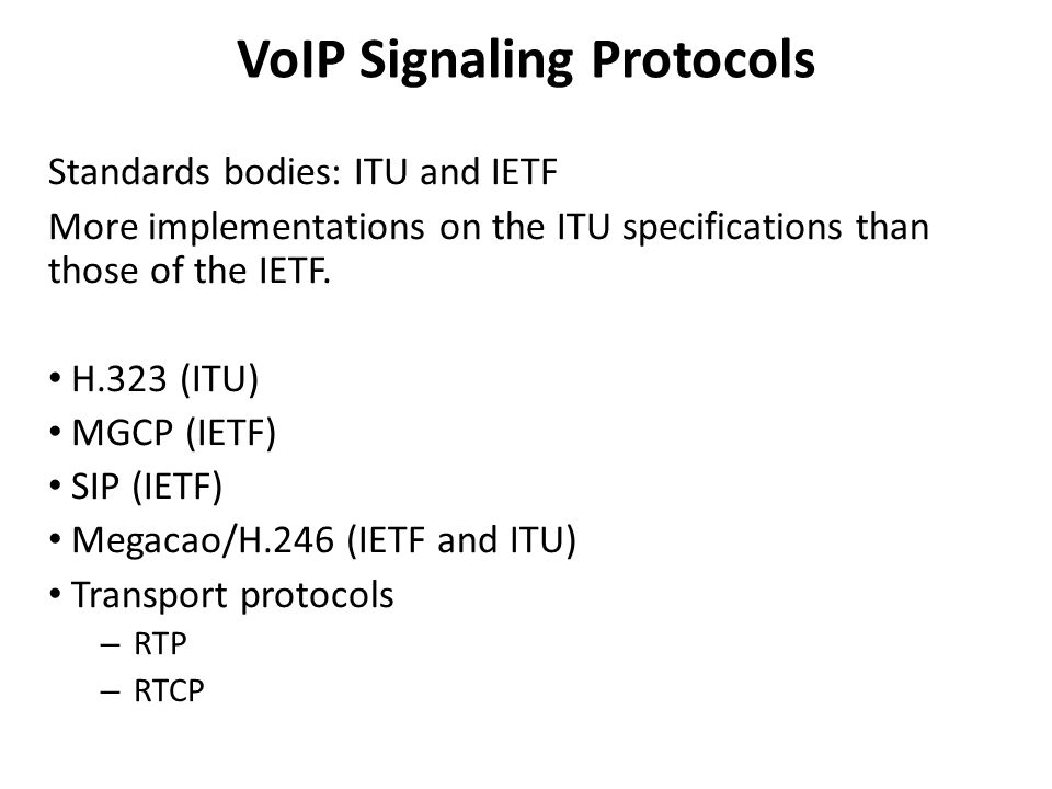 VoIP Signaling Protocols