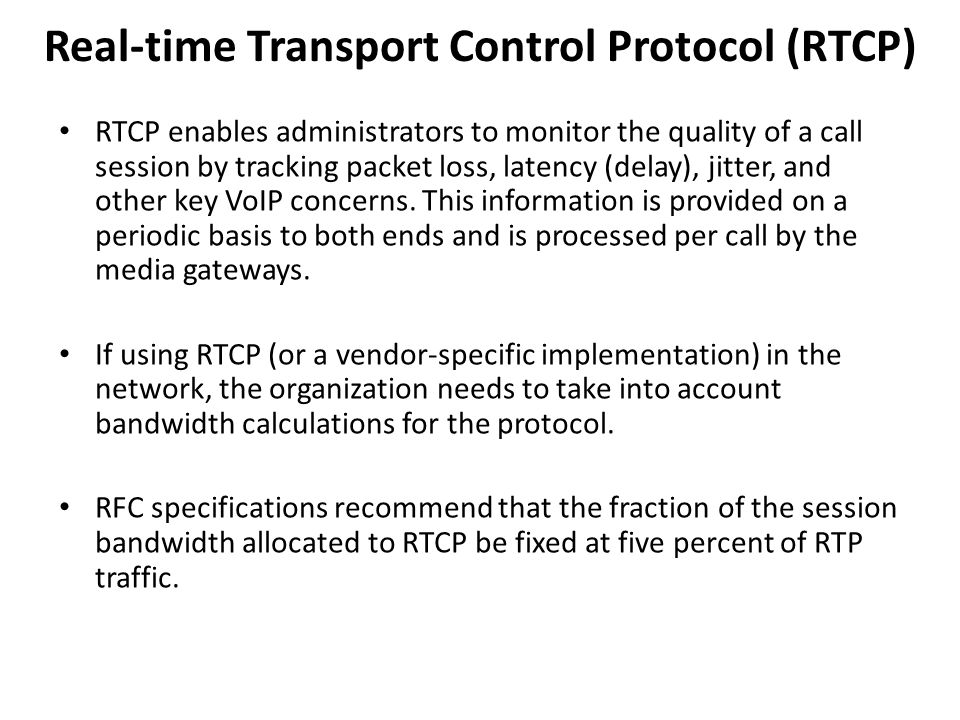 Real-time Transport Control Protocol (RTCP)