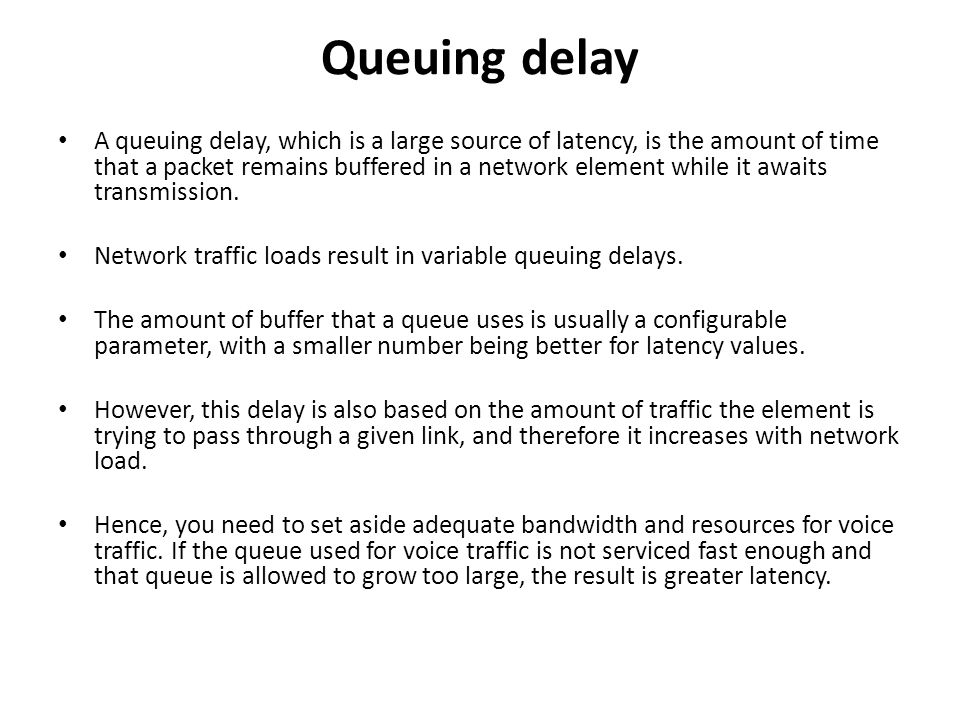 Queuing delay