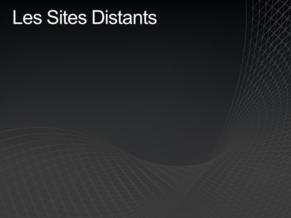 Les Sites Distants