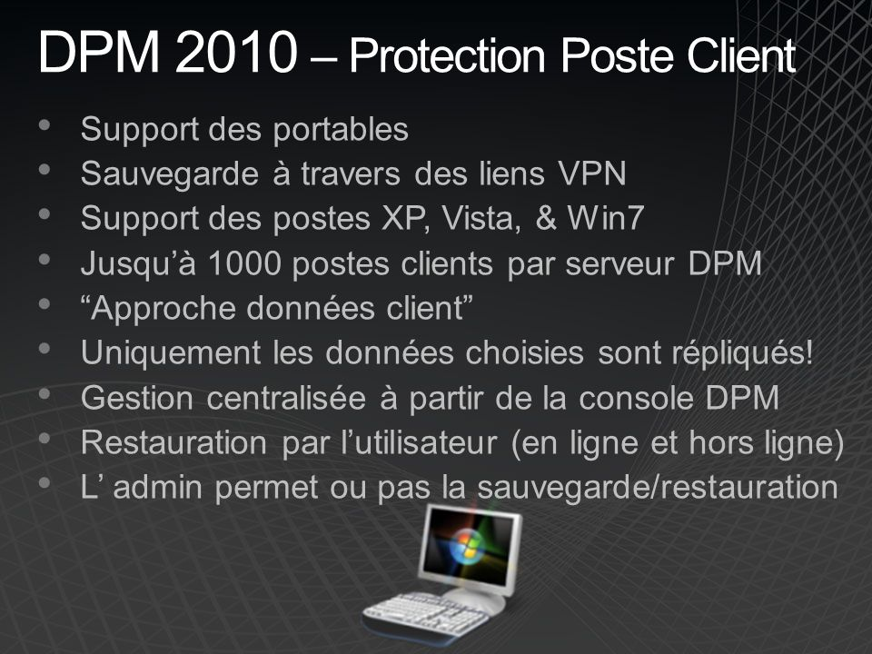DPM 2010 – Protection Poste Client