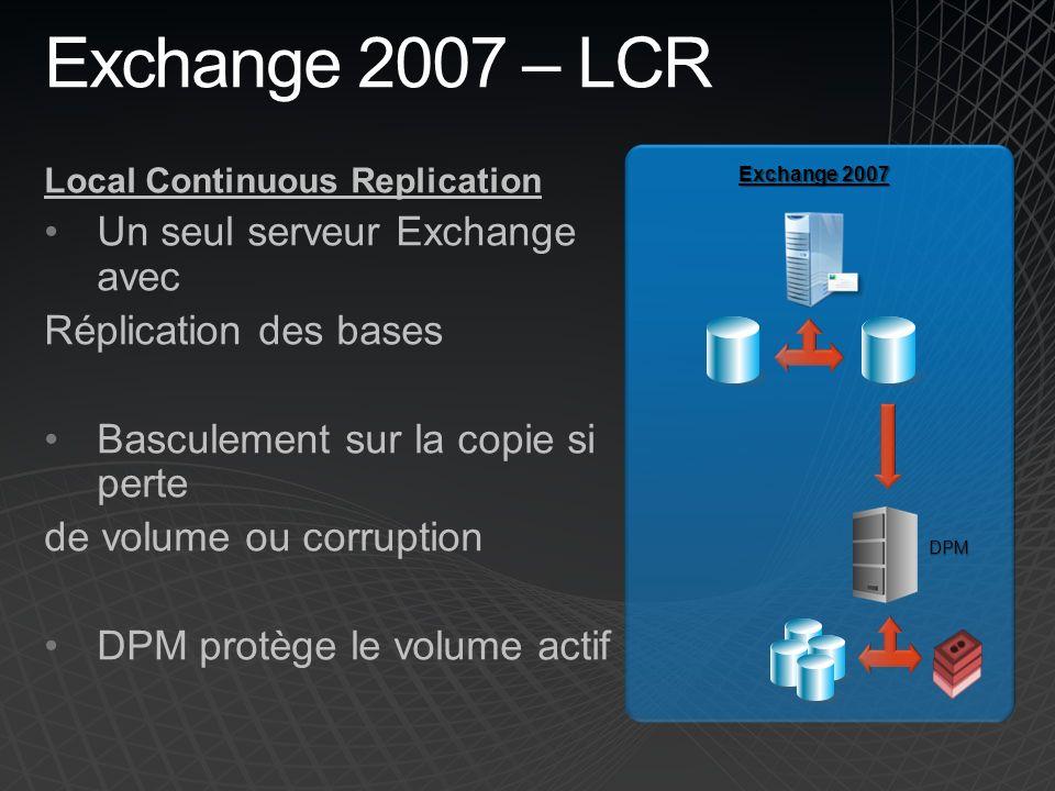 Exchange 2007 – LCR Un seul serveur Exchange avec