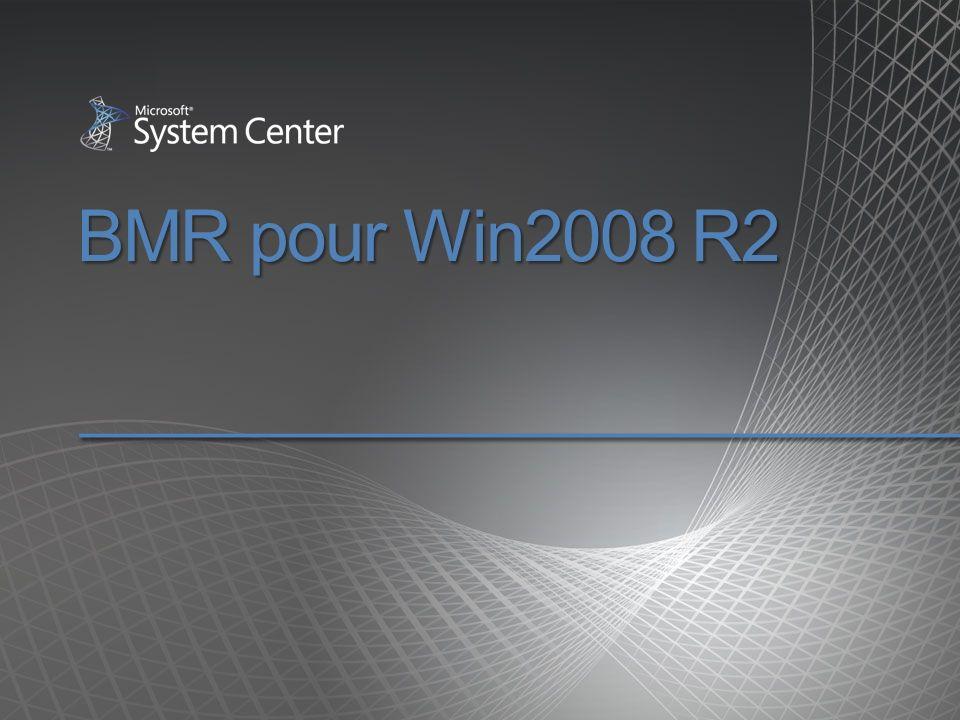 BMR pour Win2008 R2
