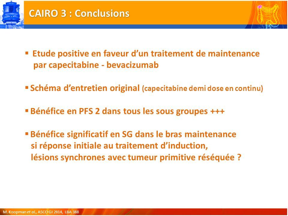 CAIRO 3 : Conclusions Etude positive en faveur d'un traitement de maintenance par capecitabine - bevacizumab.