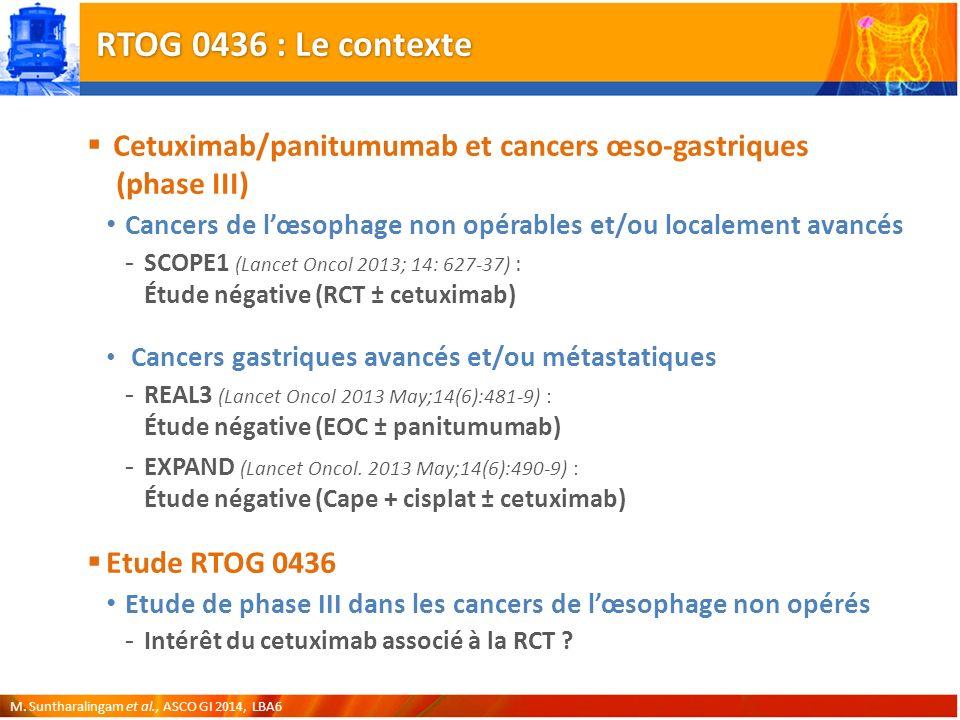 RTOG 0436 : Le contexte Cetuximab/panitumumab et cancers œso-gastriques (phase III)