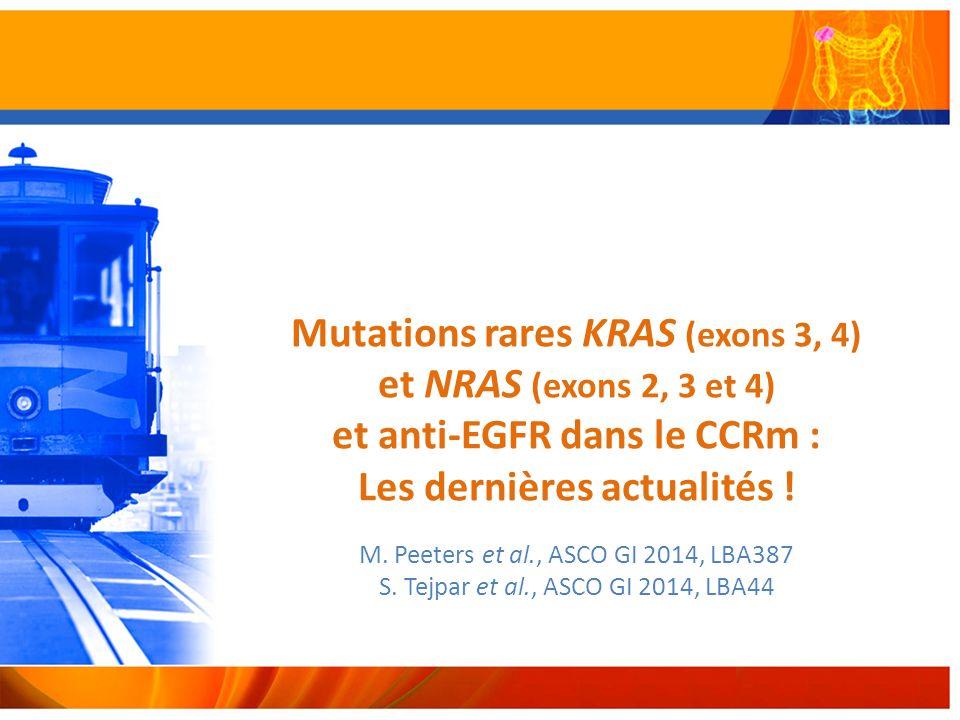 Mutations rares KRAS (exons 3, 4) et NRAS (exons 2, 3 et 4) et anti-EGFR dans le CCRm : Les dernières actualités !