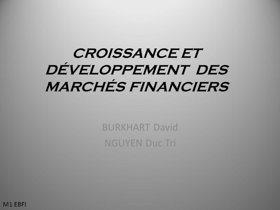 CROISSANCE ET DÉVELOPPEMENT DES MARCHÉS FINANCIERS