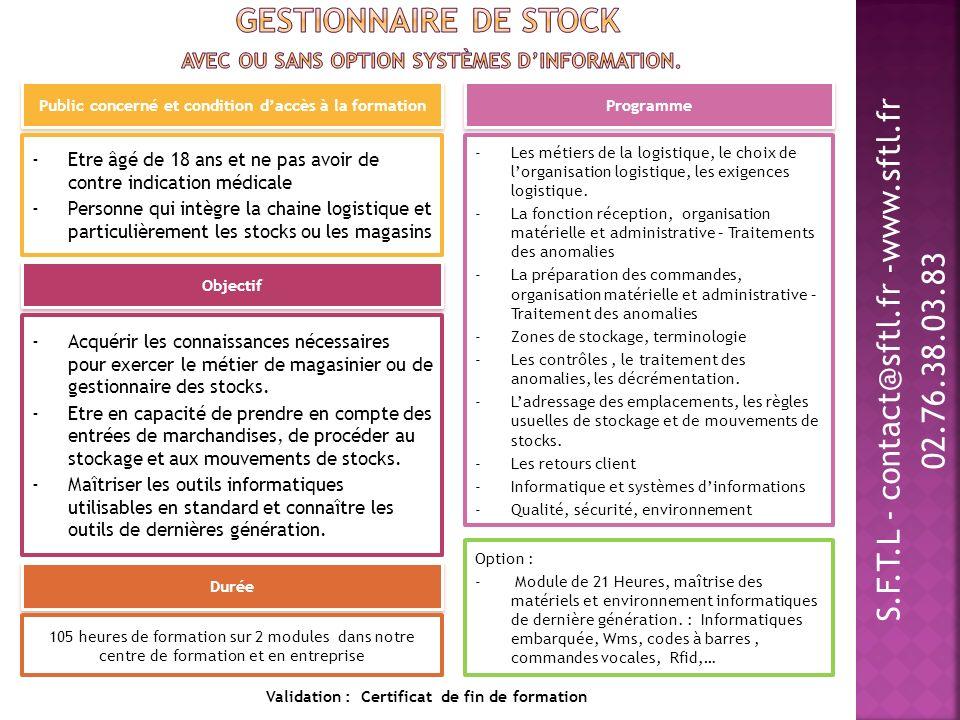 Gestionnaire de stock Avec ou sans option systèmes d'information.