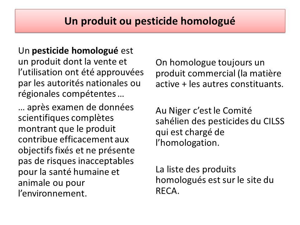 Un produit ou pesticide homologué
