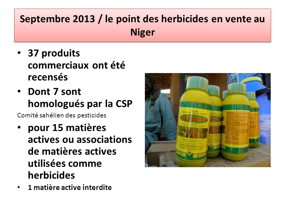 Septembre 2013 / le point des herbicides en vente au Niger
