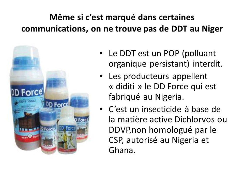 Même si c'est marqué dans certaines communications, on ne trouve pas de DDT au Niger