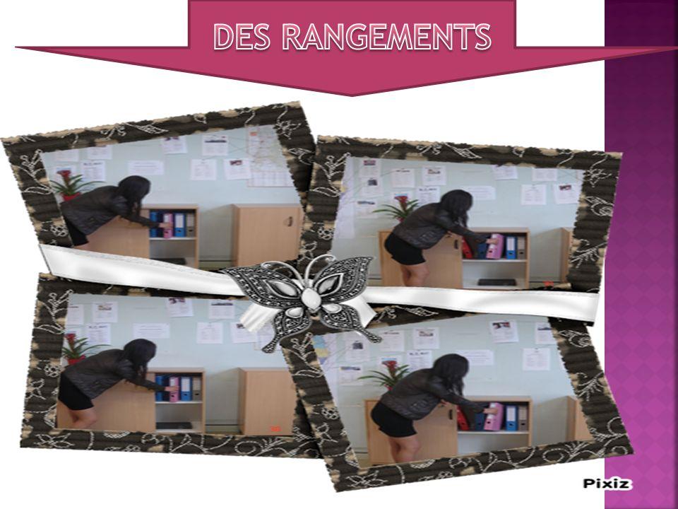 DES RANGEMENTS
