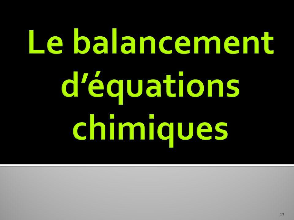 Le balancement d'équations chimiques