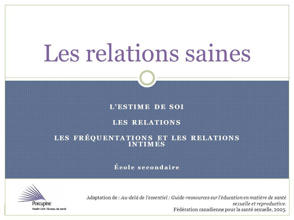 LES FRÉQUENTATIONS ET LES RELATIONS INTIMES