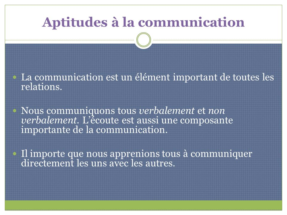 Aptitudes à la communication