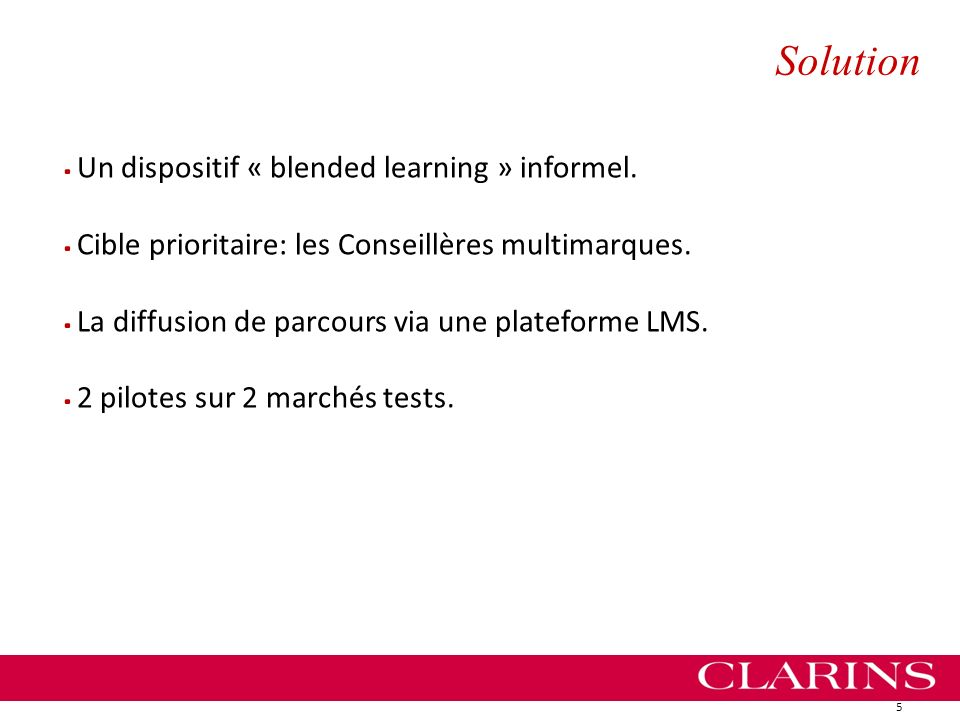 Solution Un dispositif « blended learning » informel.
