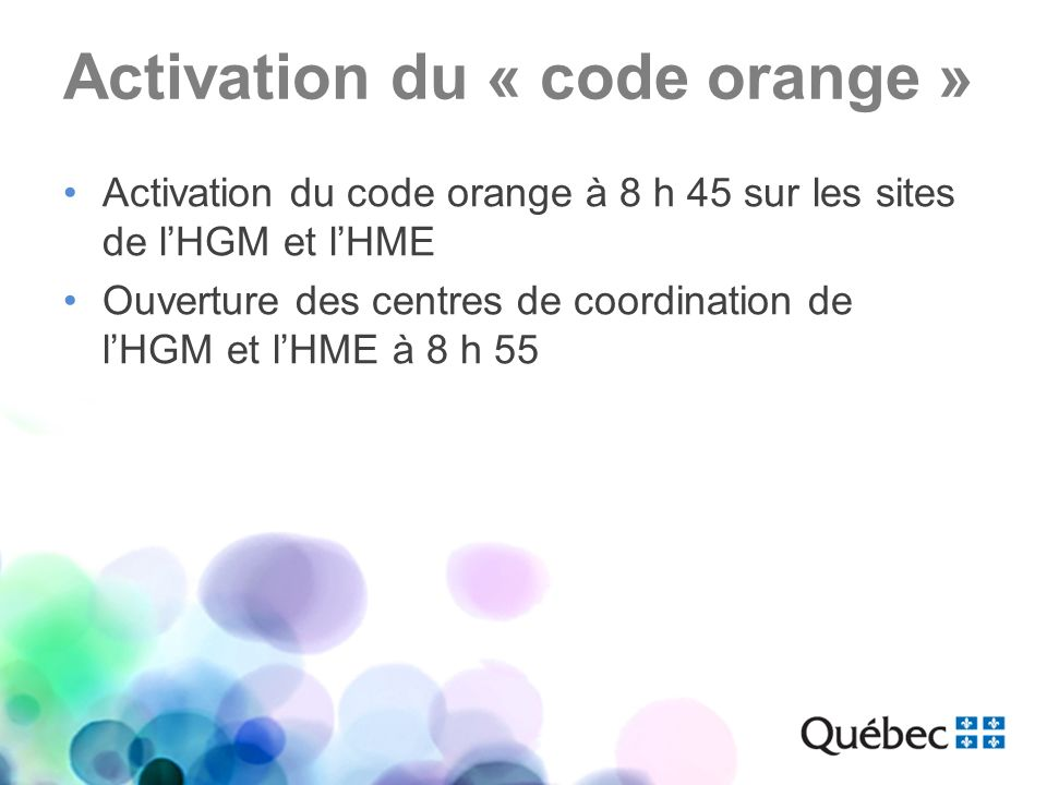 Activation du « code orange »