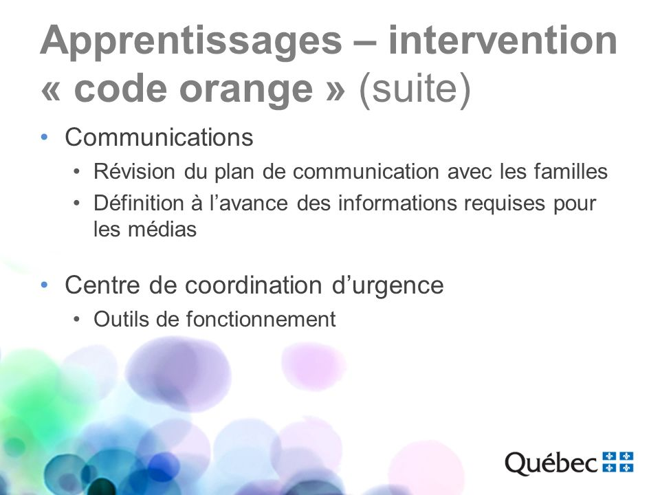 Apprentissages – intervention « code orange » (suite)