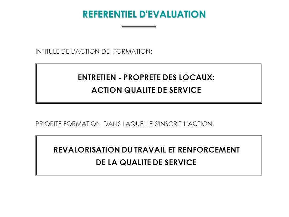 REFERENTIEL D EVALUATION
