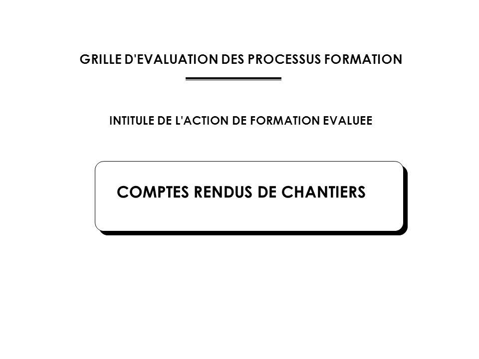 COMPTES RENDUS DE CHANTIERS
