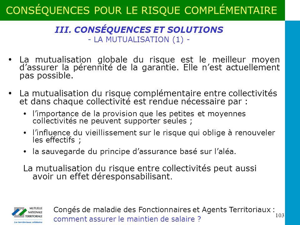 III. CONSÉQUENCES ET SOLUTIONS - LA MUTUALISATION (1) -