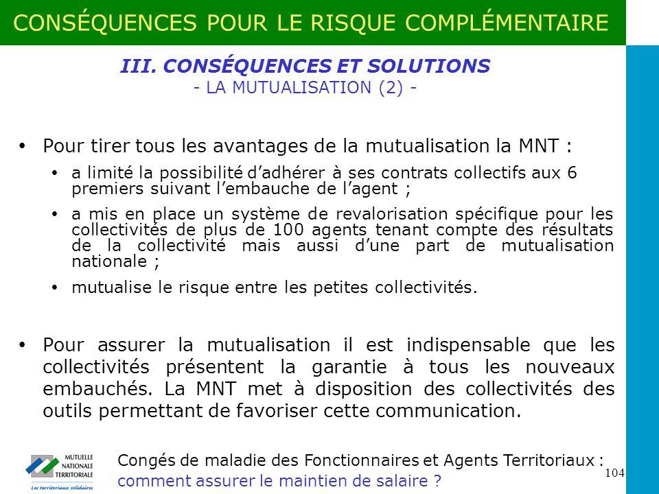 III. CONSÉQUENCES ET SOLUTIONS - LA MUTUALISATION (2) -