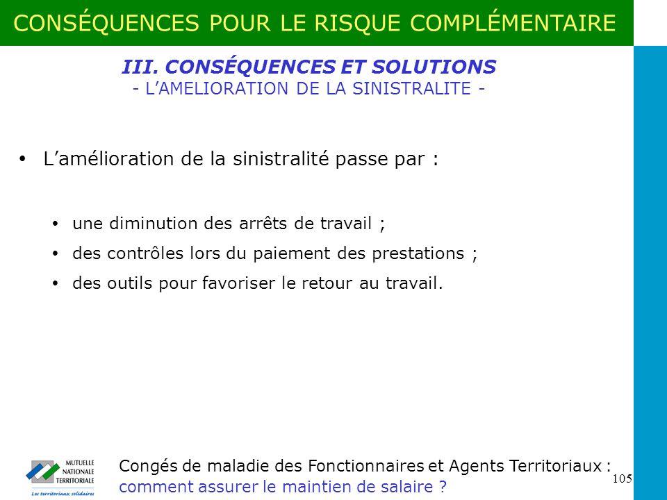 III. CONSÉQUENCES ET SOLUTIONS - L'AMELIORATION DE LA SINISTRALITE -