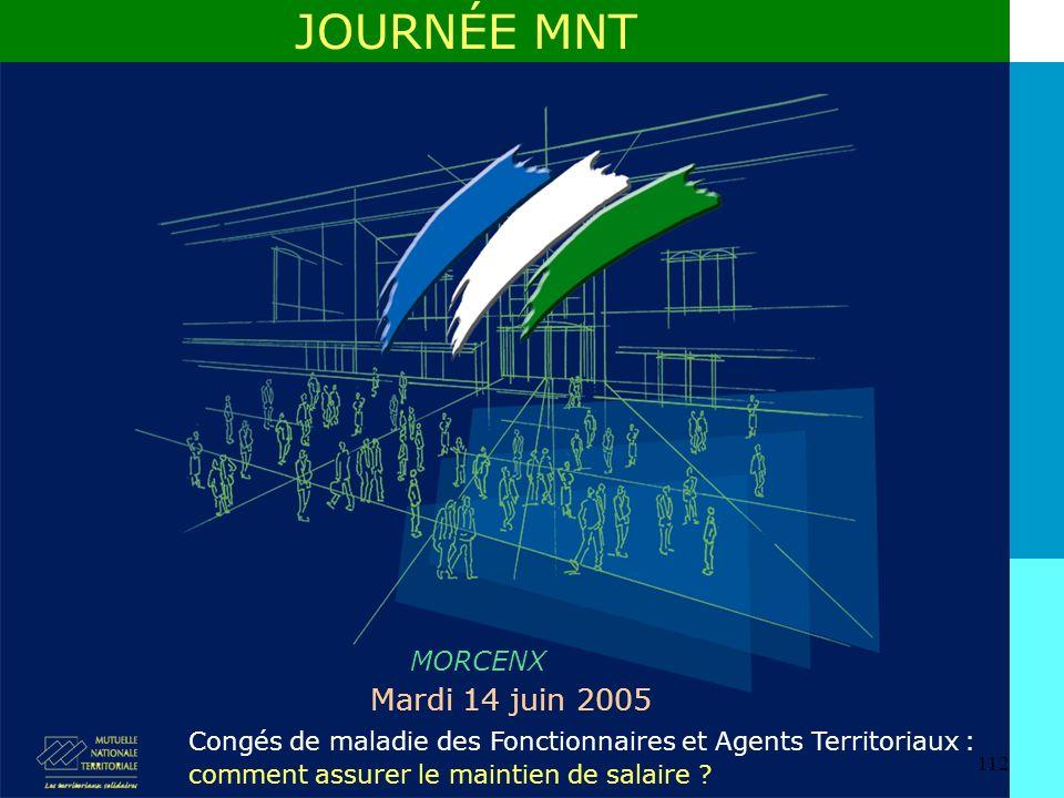 JOURNÉE MNT Mardi 14 juin 2005 MORCENX