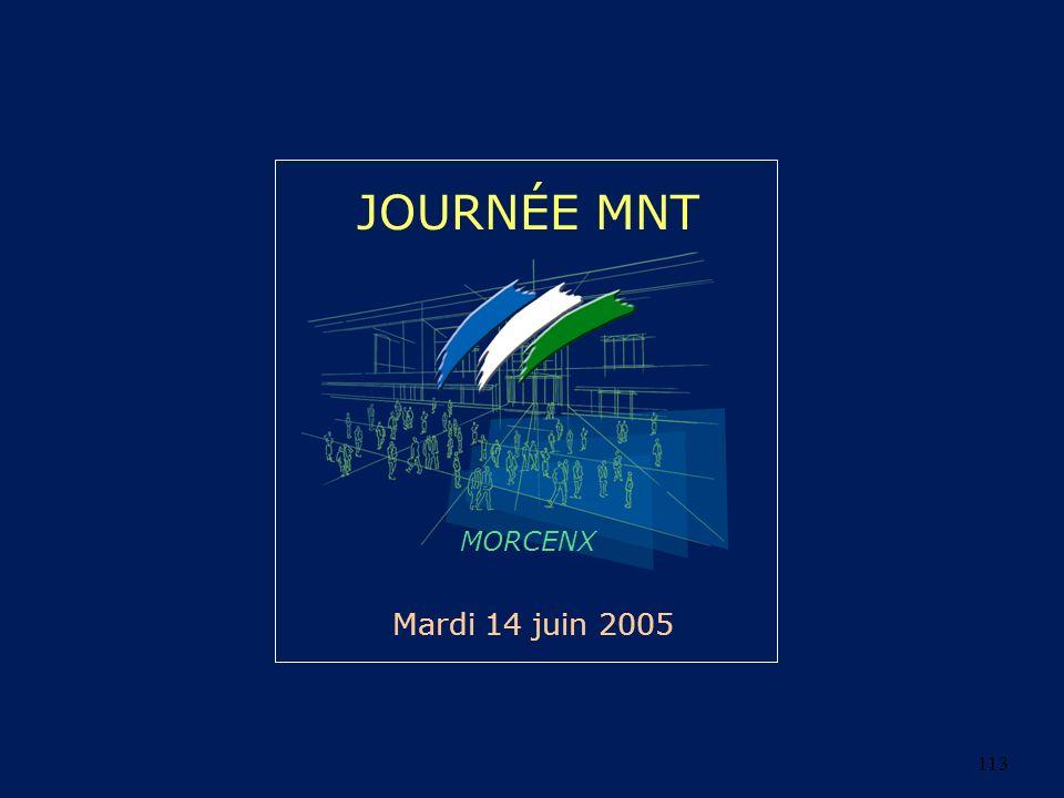 JOURNÉE MNT MORCENX Mardi 14 juin 2005