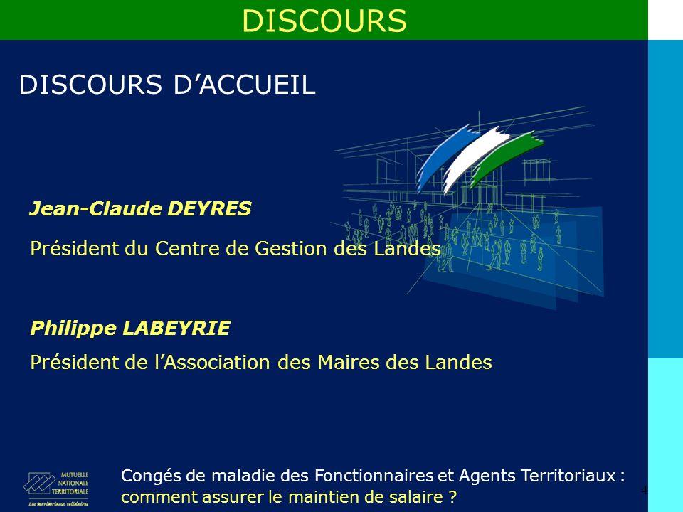 DISCOURS DISCOURS D'ACCUEIL Jean-Claude DEYRES