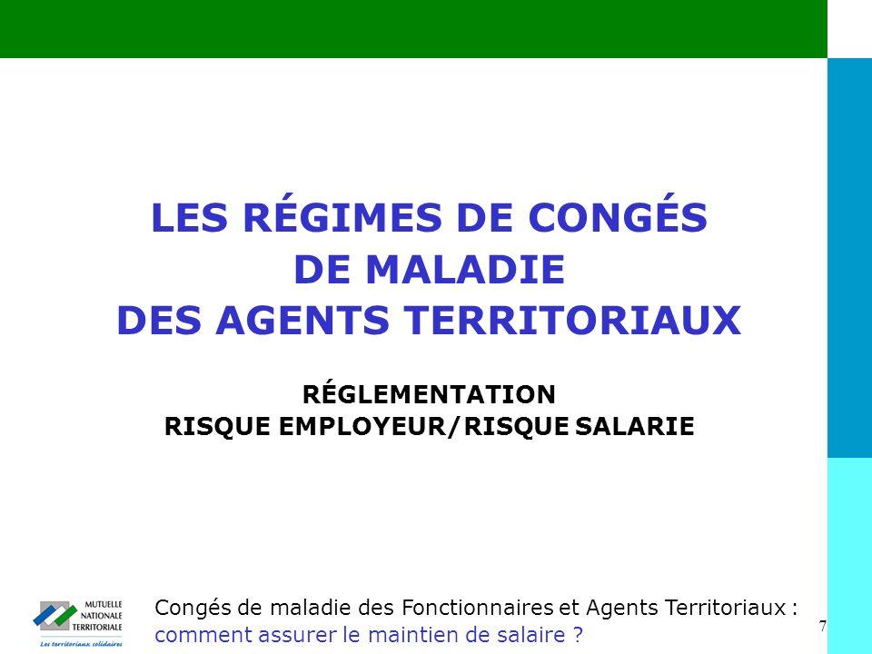 DES AGENTS TERRITORIAUX RISQUE EMPLOYEUR/RISQUE SALARIE