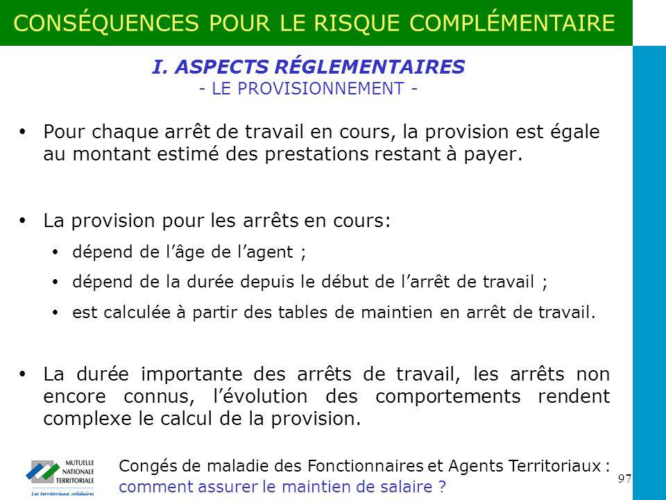 I. ASPECTS RÉGLEMENTAIRES - LE PROVISIONNEMENT -