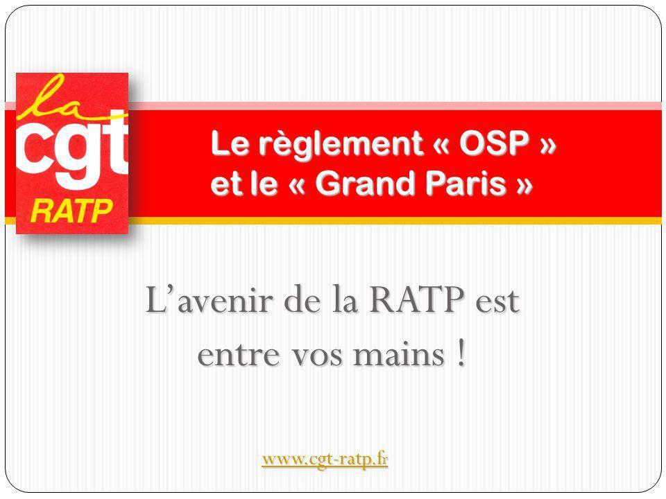 Le règlement « OSP » et le « Grand Paris »