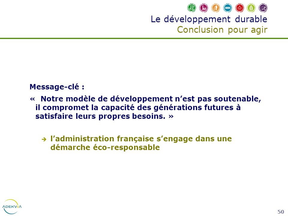Le développement durable Conclusion pour agir