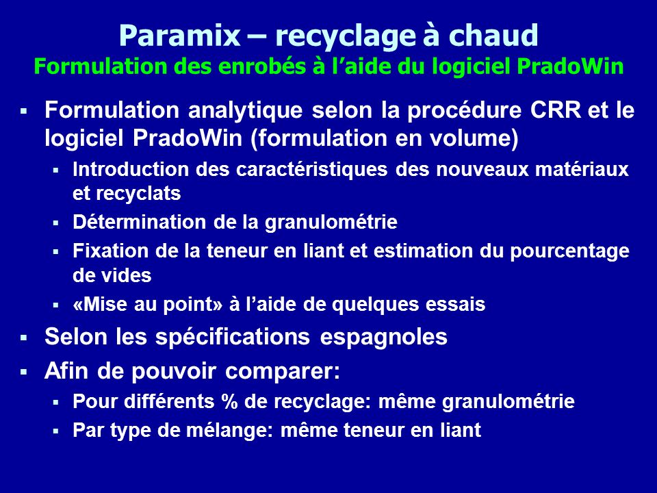 Paramix – recyclage à chaud Formulation des enrobés à l'aide du logiciel PradoWin