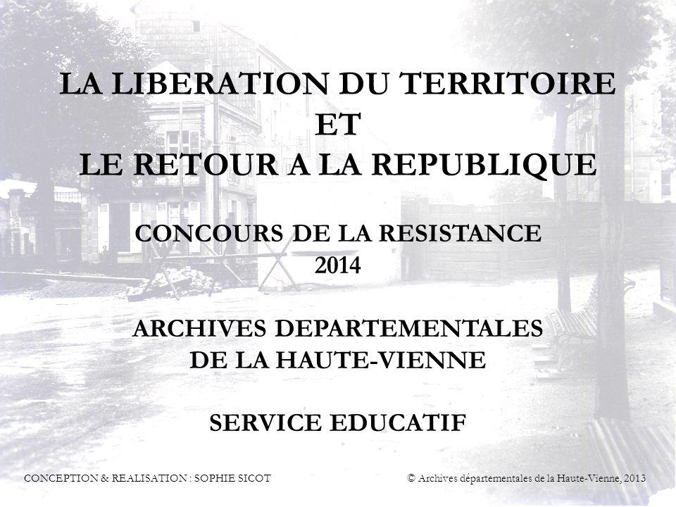 LA LIBERATION DU TERRITOIRE ET LE RETOUR A LA REPUBLIQUE