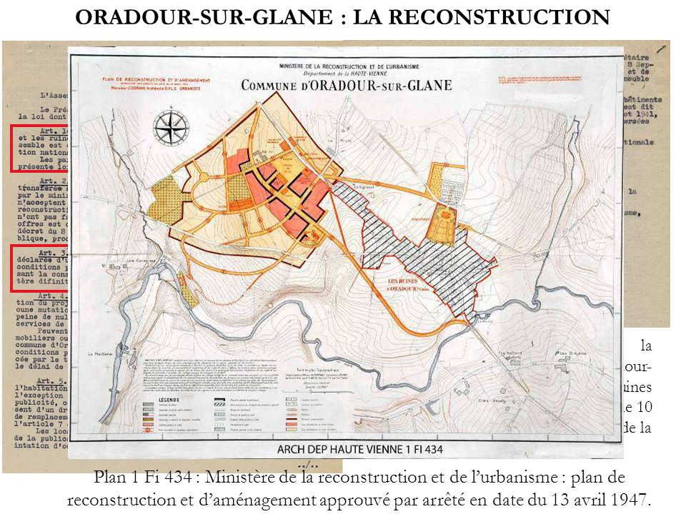ORADOUR-SUR-GLANE : LA RECONSTRUCTION