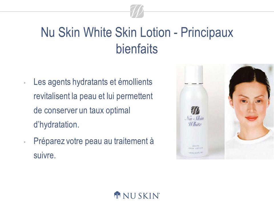 Nu Skin White Skin Lotion - Principaux bienfaits