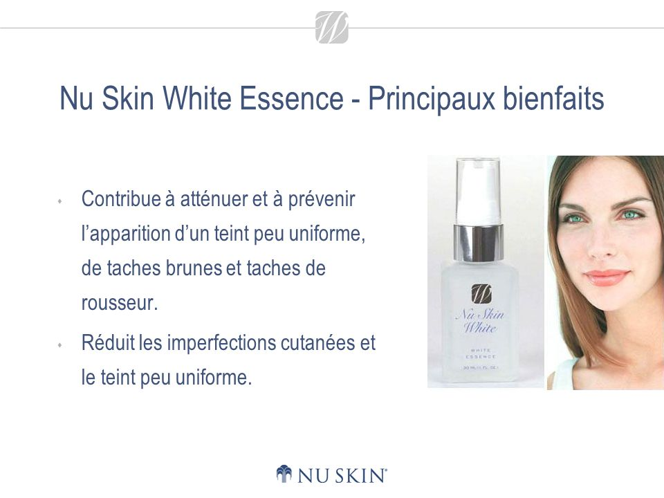 Nu Skin White Essence - Principaux bienfaits