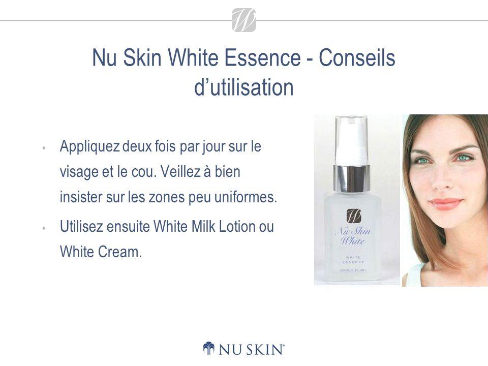 Nu Skin White Essence - Conseils d'utilisation