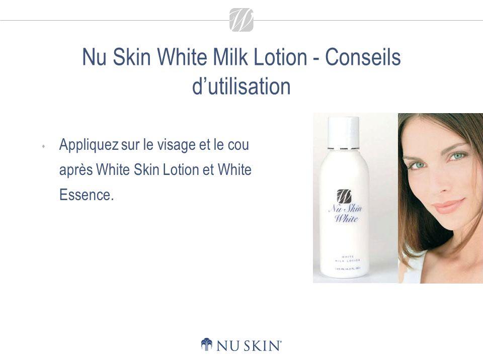 Nu Skin White Milk Lotion - Conseils d'utilisation