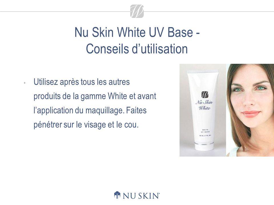 Nu Skin White UV Base - Conseils d'utilisation
