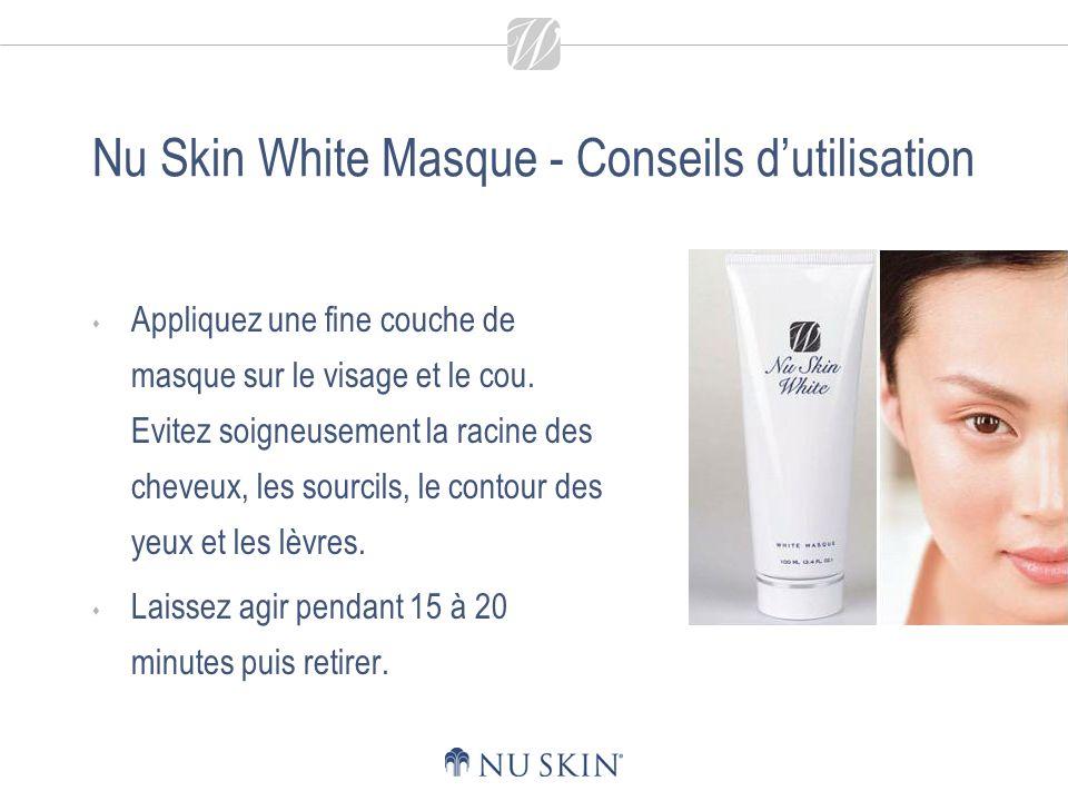 Nu Skin White Masque - Conseils d'utilisation