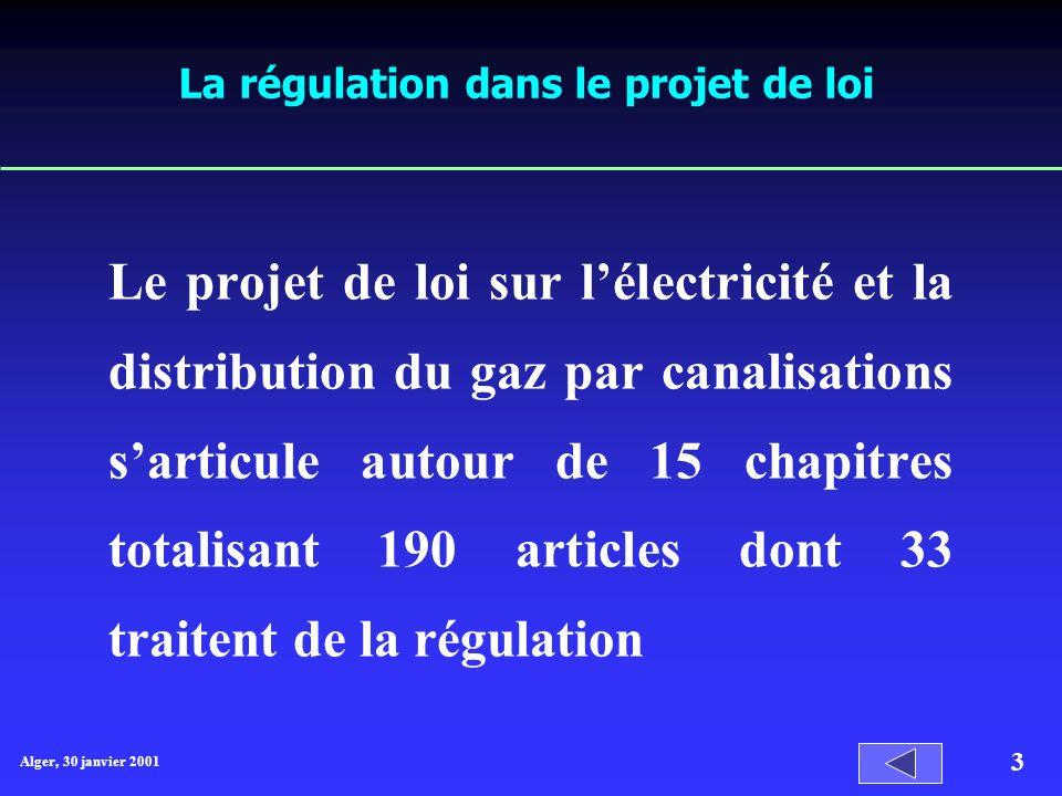 La régulation dans le projet de loi