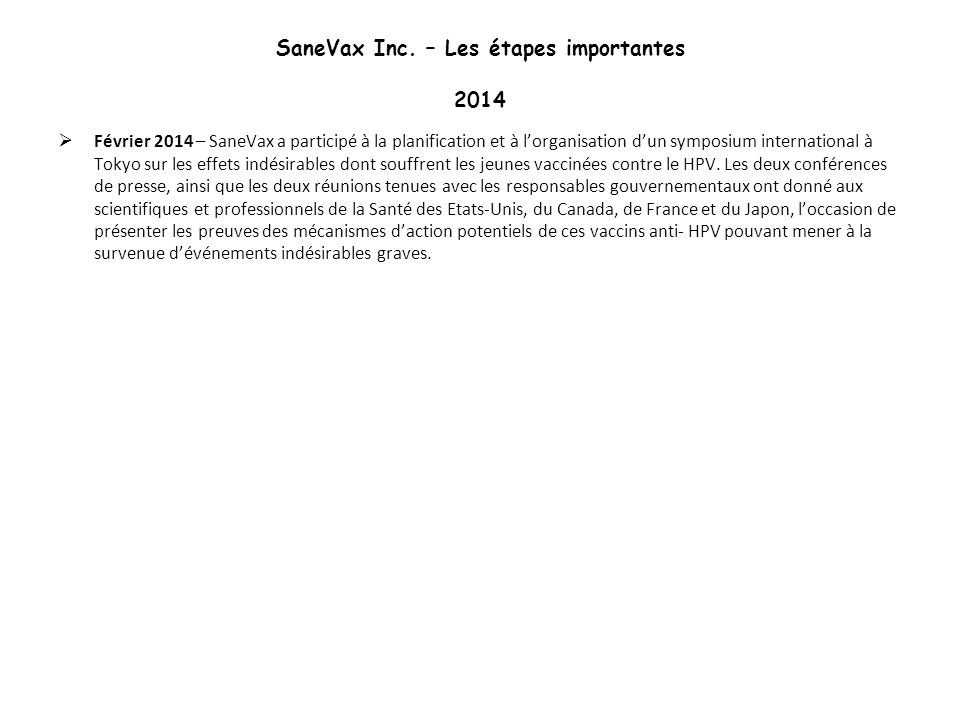 SaneVax Inc. – Les étapes importantes 2014